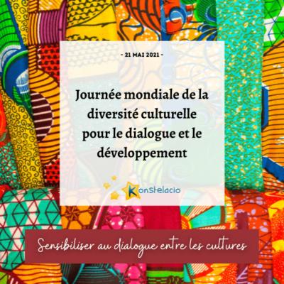 Journée mondiale de la diversité culturelle - Konstelacio